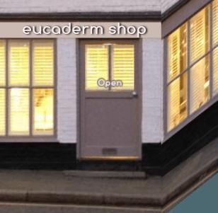 Eucaderm Shop Open